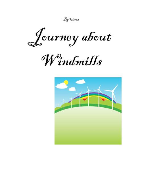 Windmills by Cierra