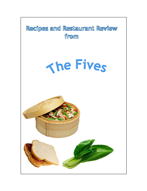 Recipes and Restaurant Review from The Fives