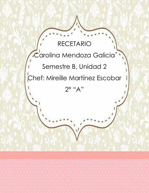 Carolina Mendoza Galicia 2° A
