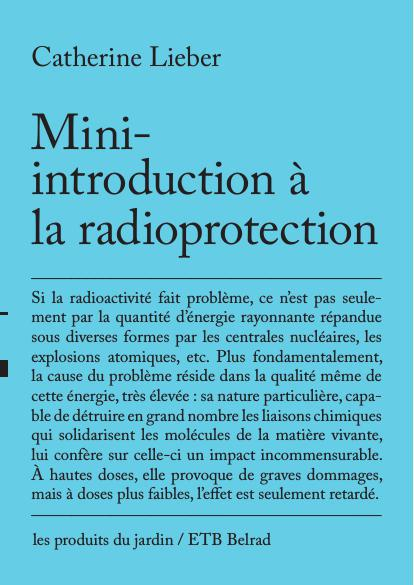 """Mini-introduction à la radioprotection"", Catherine Lieber"