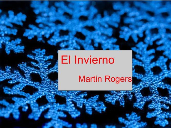 El Invierno Martin Rogers