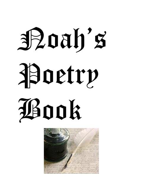 Noah's Poetry Book