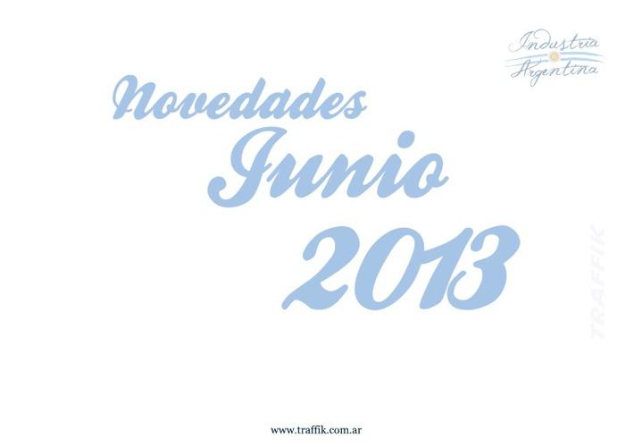 Novedades Junio 2013 Traffik Argentina