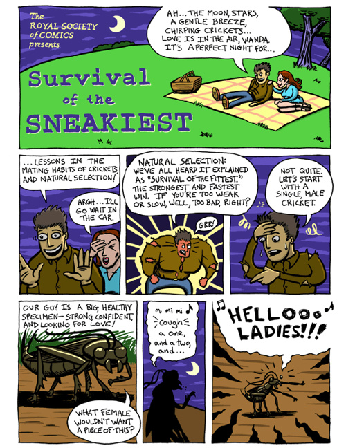 Survival of the Sneakiest