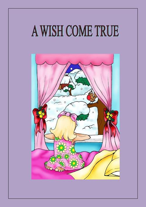 A Wish Comes True
