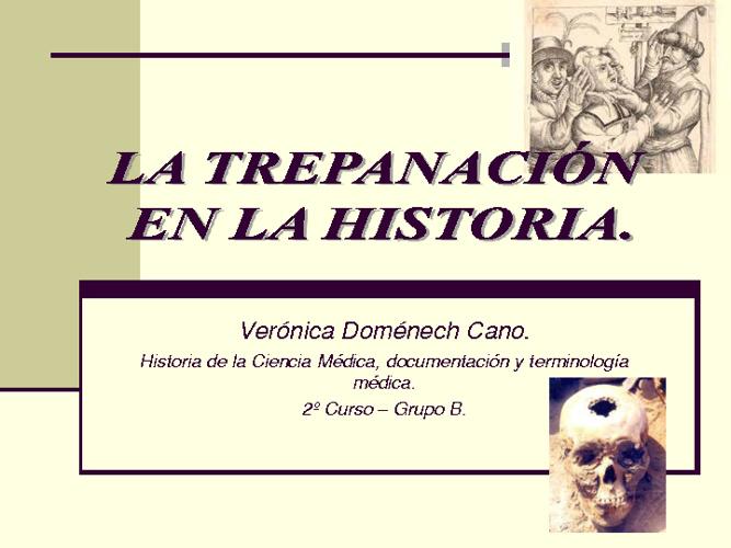 La Trepanación en la Historia