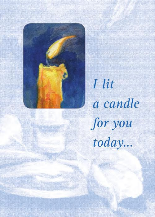 I Lit A Candle For You Today