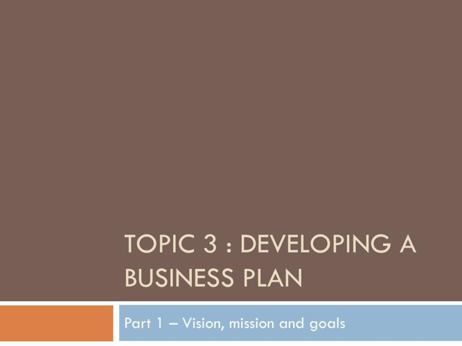 Part 9 -Developiong a Business plan (introduction)