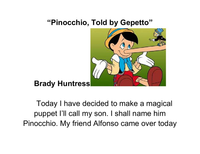 """Pinocchio, Told by Gepetto"""