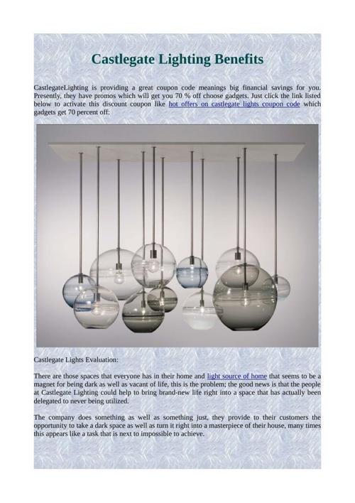 Castlegate Lighting Benefits