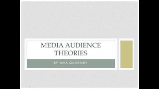 Media Audience Theories