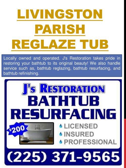 Livingston Parish Reglaze Tub