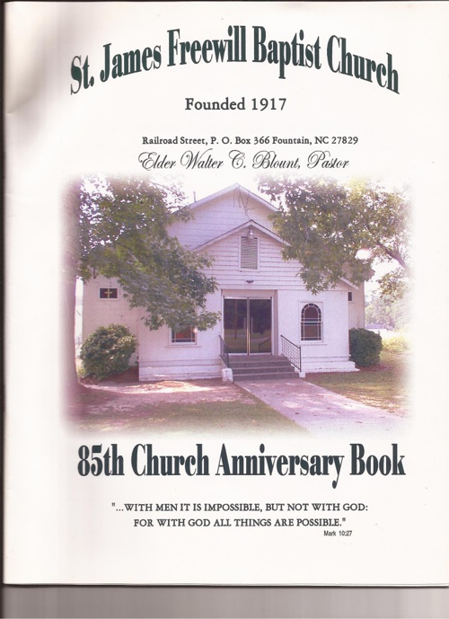 Saint James Freewill Baptist Church 85th Anniversary Book