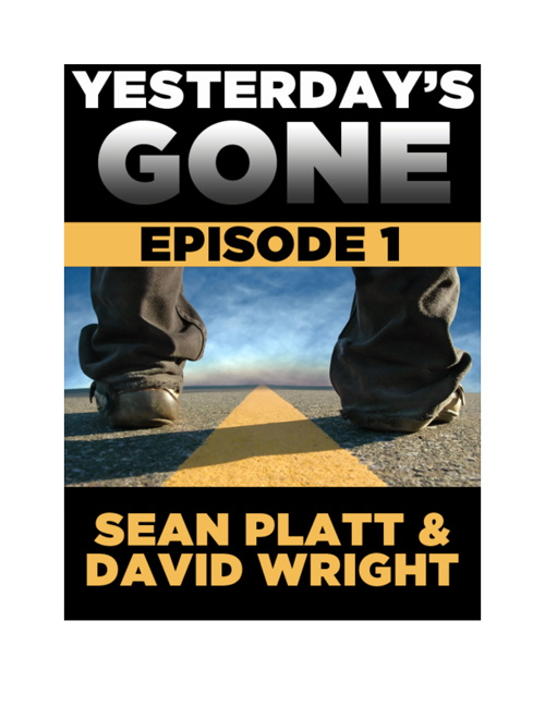Yesterday's Gone Free Episode #1