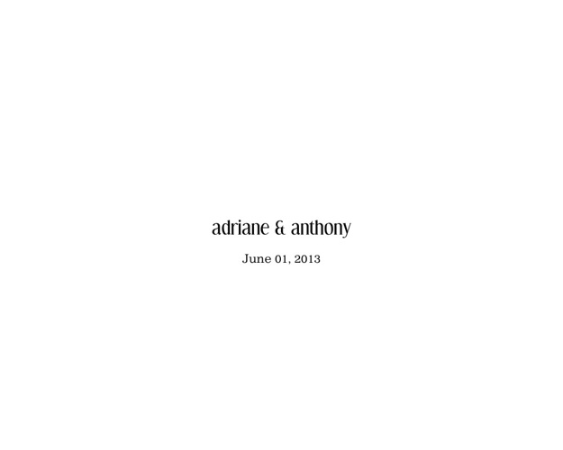 Adriane & Anthony 6-12