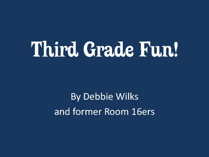 Third Grade Fun!