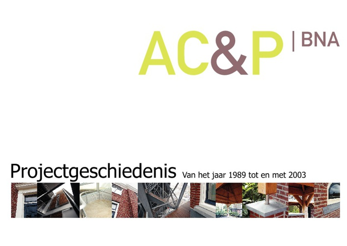 Projectgeschiedenis AC&P 1989 tm 2003