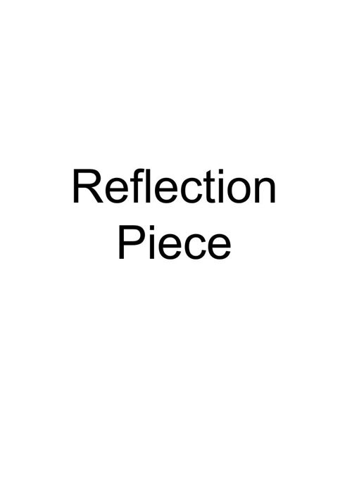 Reflection Piece