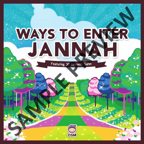 Ways To Enter Jannah : Featuring 30 Hadeeth Sahih