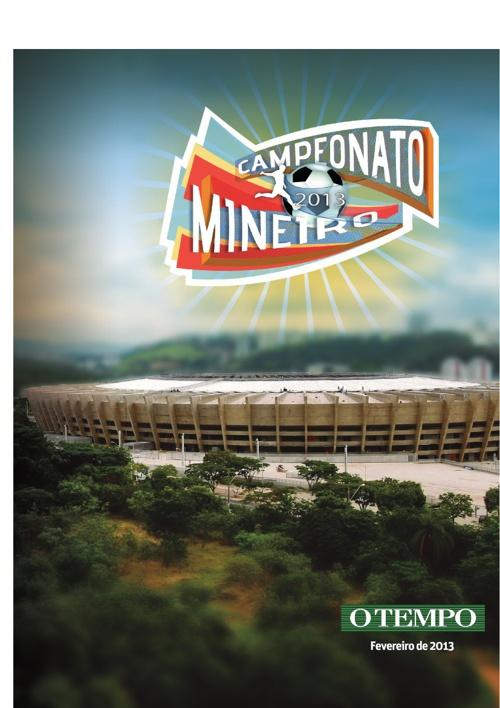 O Tempo - Caderno Especial Campeonato Mineiro 2013 Parte 1