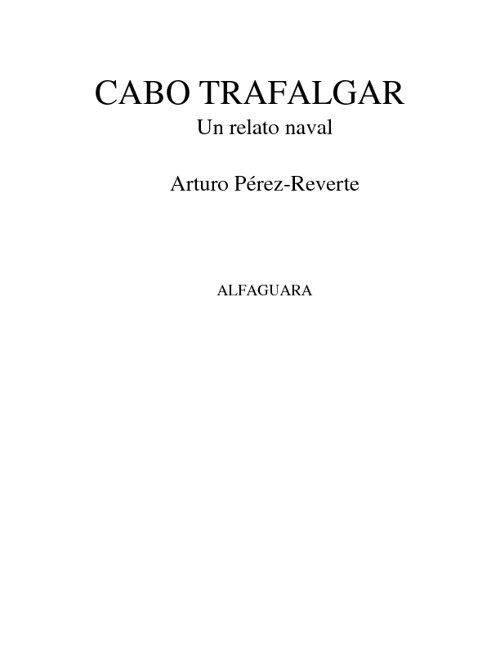 Cabo Trafalgar - Arturo Perez-Reverte