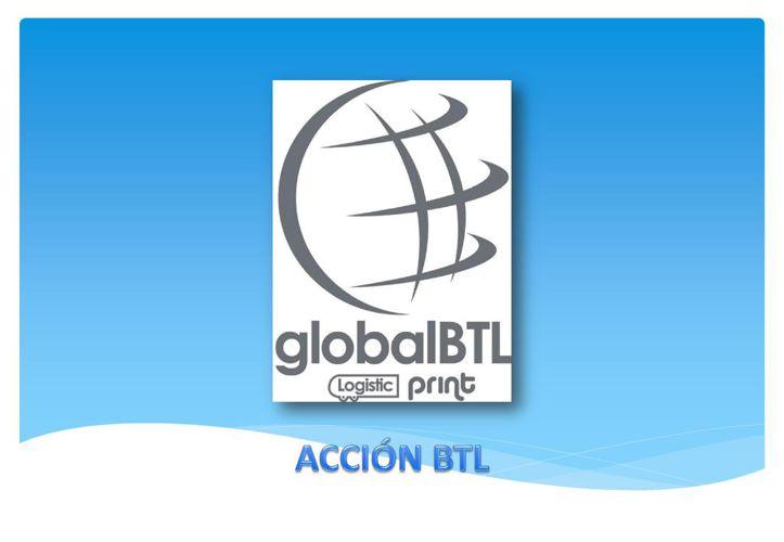 GLOBALBTL - ACCIÓN BTL