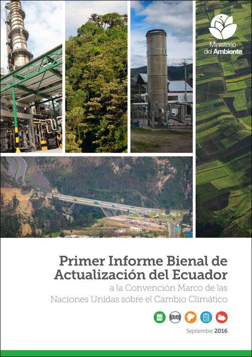 Primer Informe Bienal de Actualización del Ecuador - MAE
