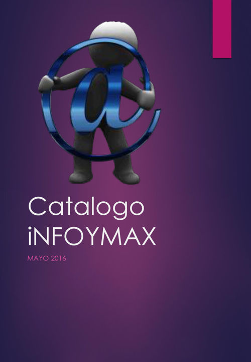 Catalogo INFOYMAX MAYO 2016