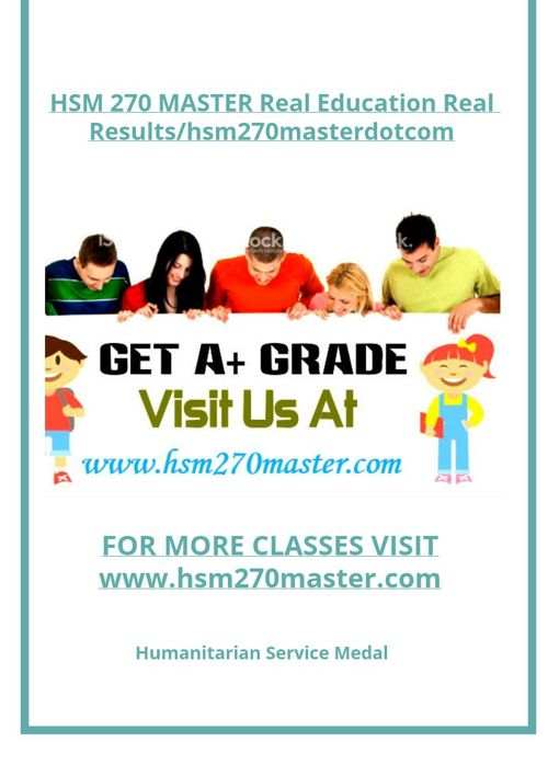 HSM 270 MASTER Real Education Real Results/hsm270masterdotco