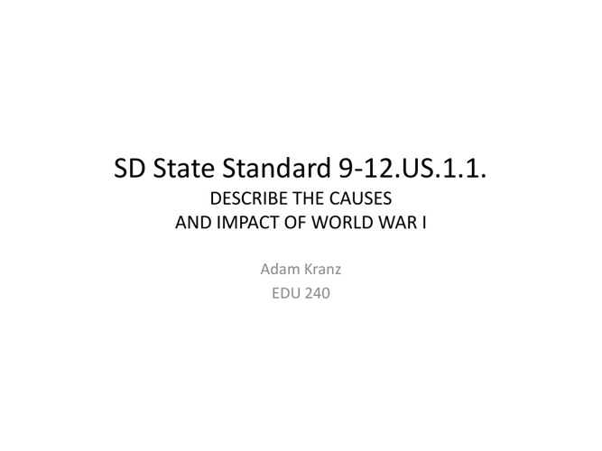 Causes and Impact of World War I