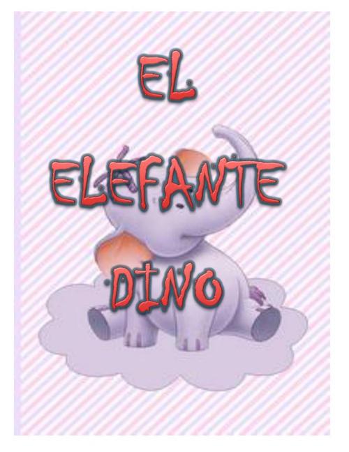 el elefante dino