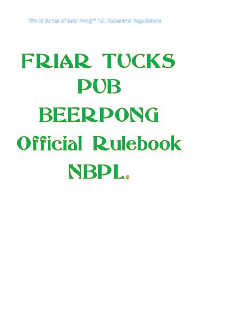 NBBPL OFFICIAL RULES (WSBPL)  C/O flagship bar FRIAR TUCKS PUB