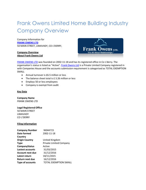 Frank Owens Limited Home Building Industry Company Overview