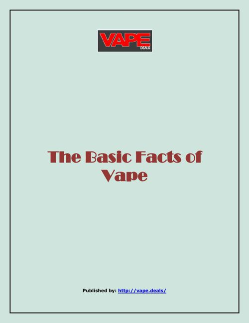 The Basic Facts of Vape