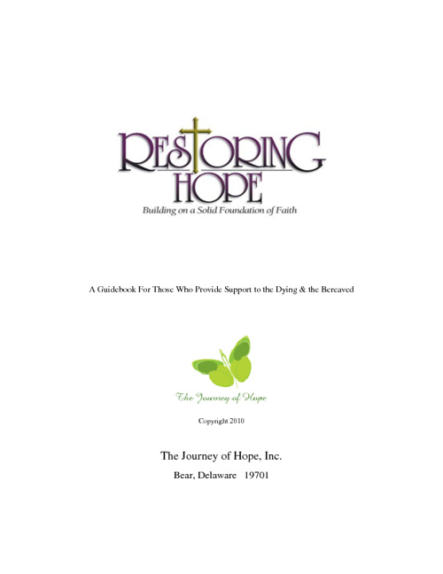 Restoring Hope:  A Guidebook for Griefcare Counselors