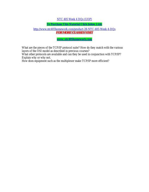 NTC 405 Week 4 DQs (UOP)