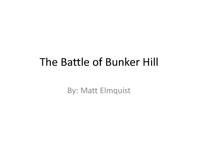 The Battle of Bunker Hill Matt