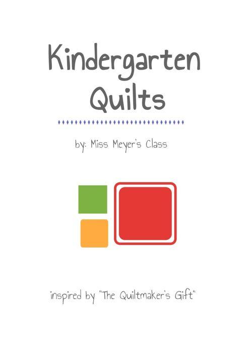 Kindergarten Quilts: Meyer class