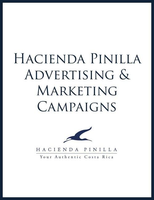 Hacienda Pinilla Advertising & Marketing Campaigns