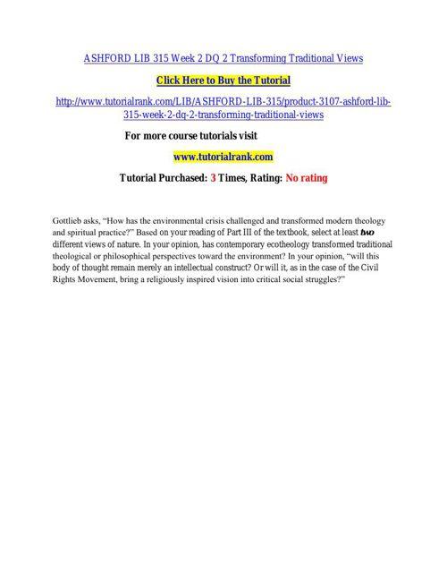 ASHFORD LIB 315 Week 2 DQ 2 Transforming Traditional Views