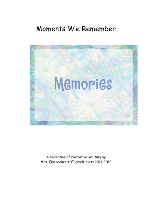 Moments We Remember