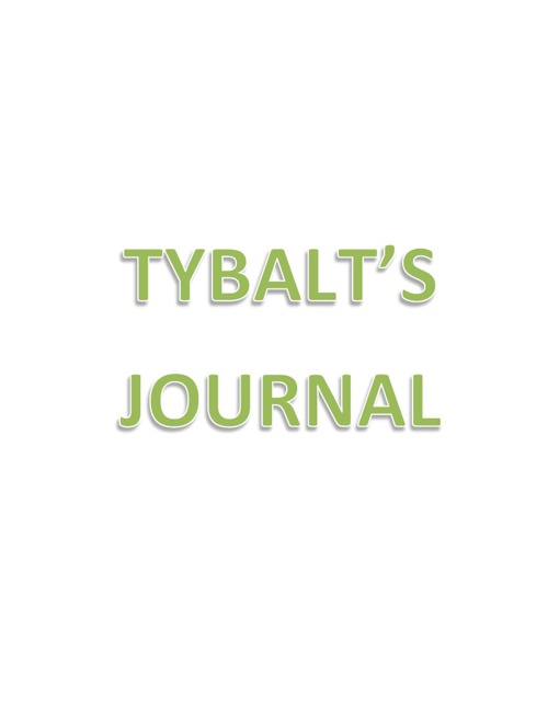 Tybalt's Journal