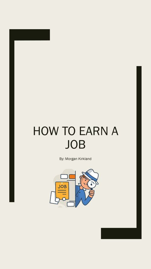 How To Earn A Job