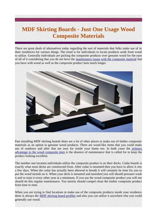 MDF Skirting Boards - Just One Usage Wood Composite Materials