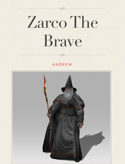 Zarco the Brave