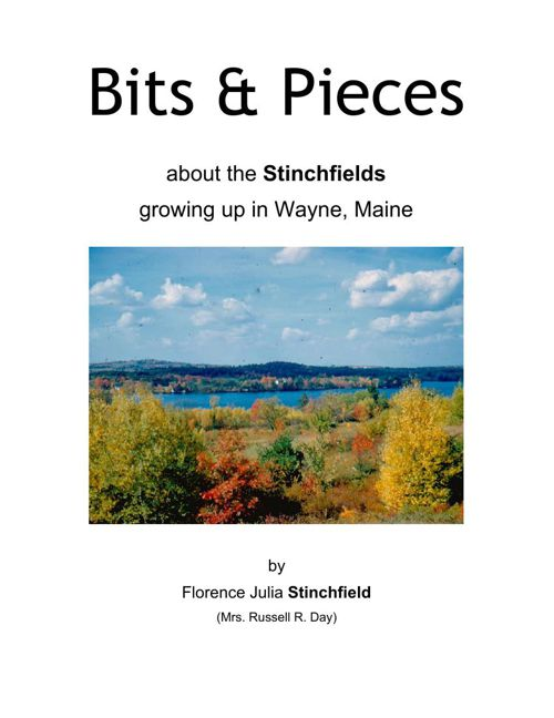 Bits and Pieces - the memories of Florence Stinchfield Day