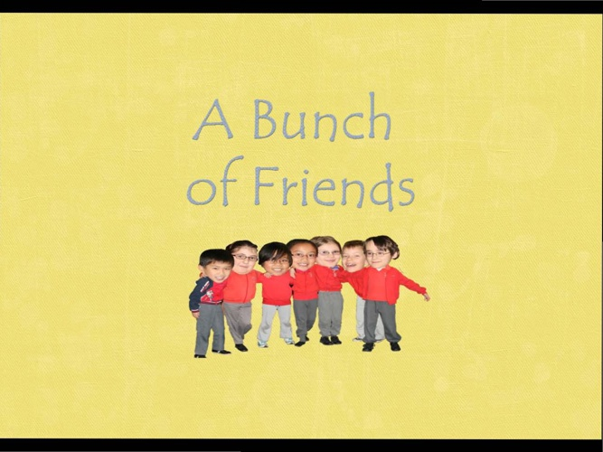 Bunch of Friends
