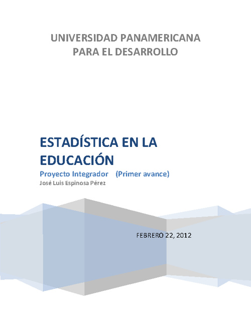 ESTADISTICA EN LA EDUCACIÓN. (PROYECTO INTEGRADOS)