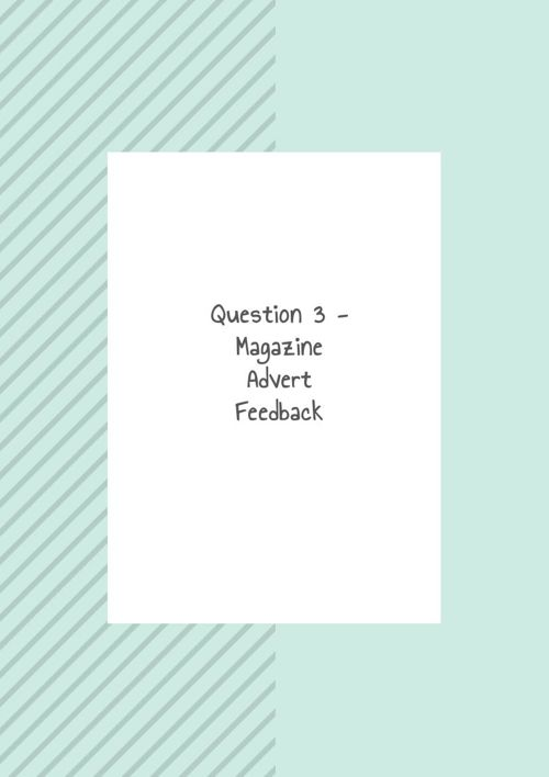 Question 3 - Mag Ad Feedback