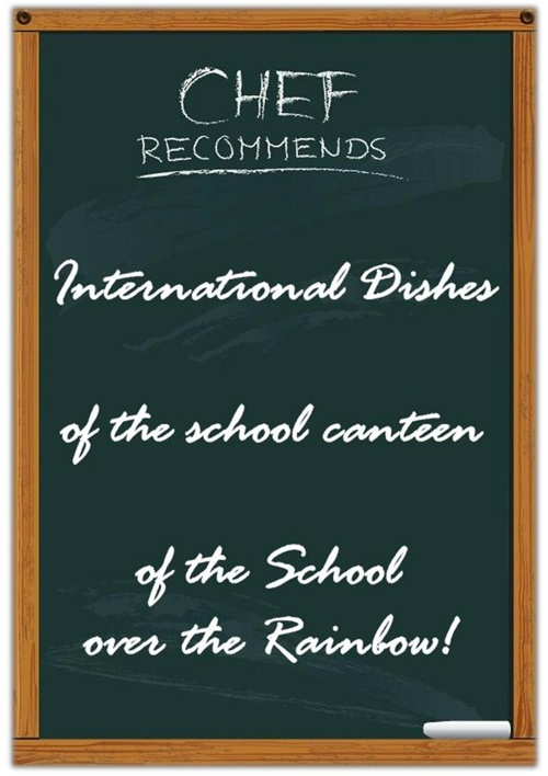 The Menu of the School Canteen of the School over the Rainbow!